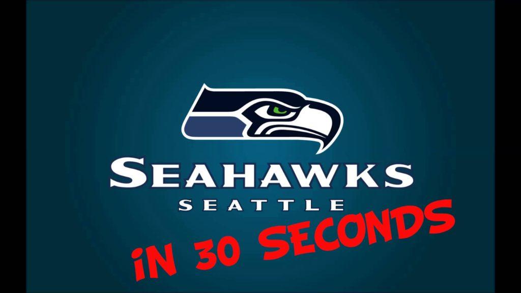 Seattle Seahawks in 30 seconds!!!!