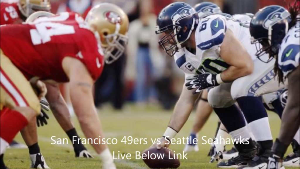 San Francisco 49ers Vs Seattle Seahawks Live Stream Football Game