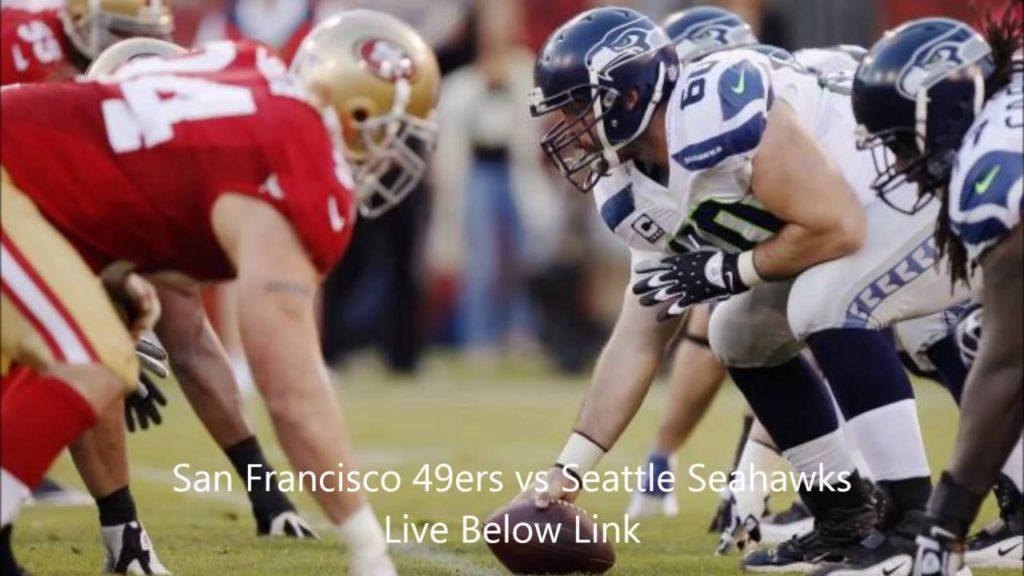 San Francisco 49ers vs Seattle Seahawks Live Stream Football Game Watch