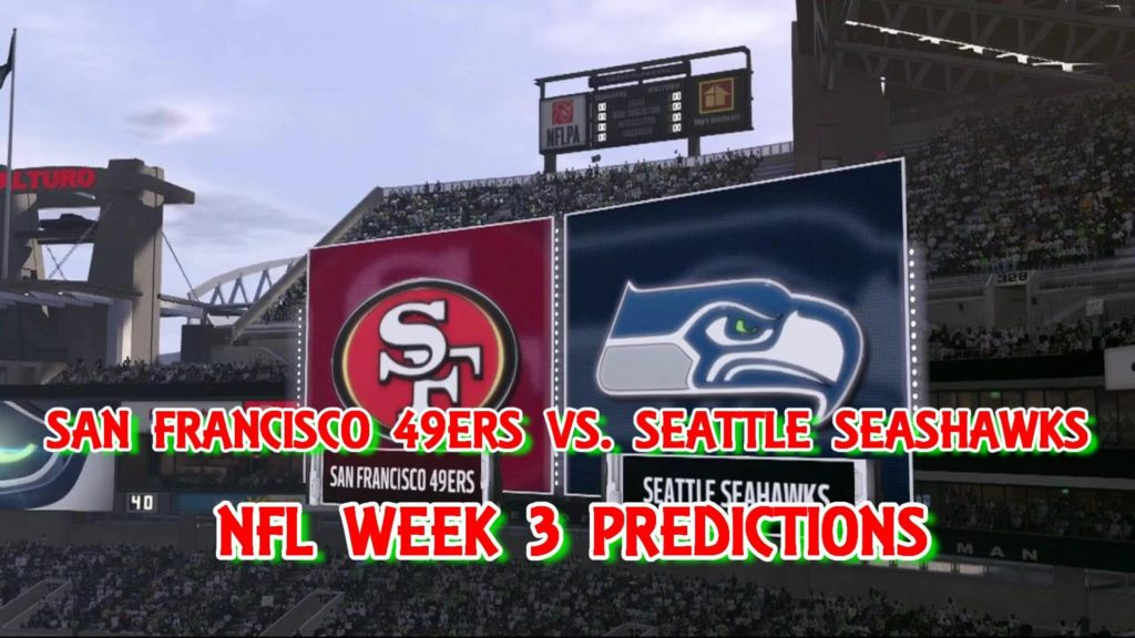 SAN FRANCISCO 49ERS VS. SEATTLE SEAHAWKS PREDICTIONS | #NFL WEEK 3 | FULL GAME