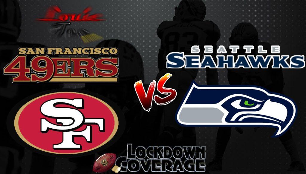 NFL WK 3 Recap: 49ers vs. Seahawks (Lockdown Coverage)  #LouieTeeLive