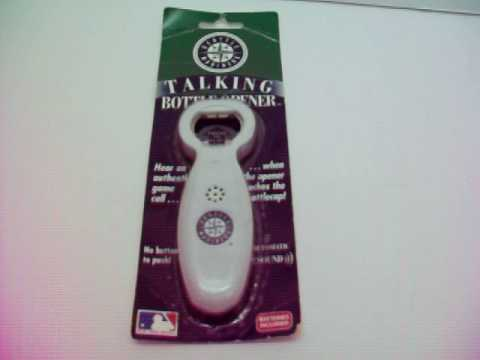 Seattle Mariners Talking Bottle Opener- Listed on on eBay 09/04/16