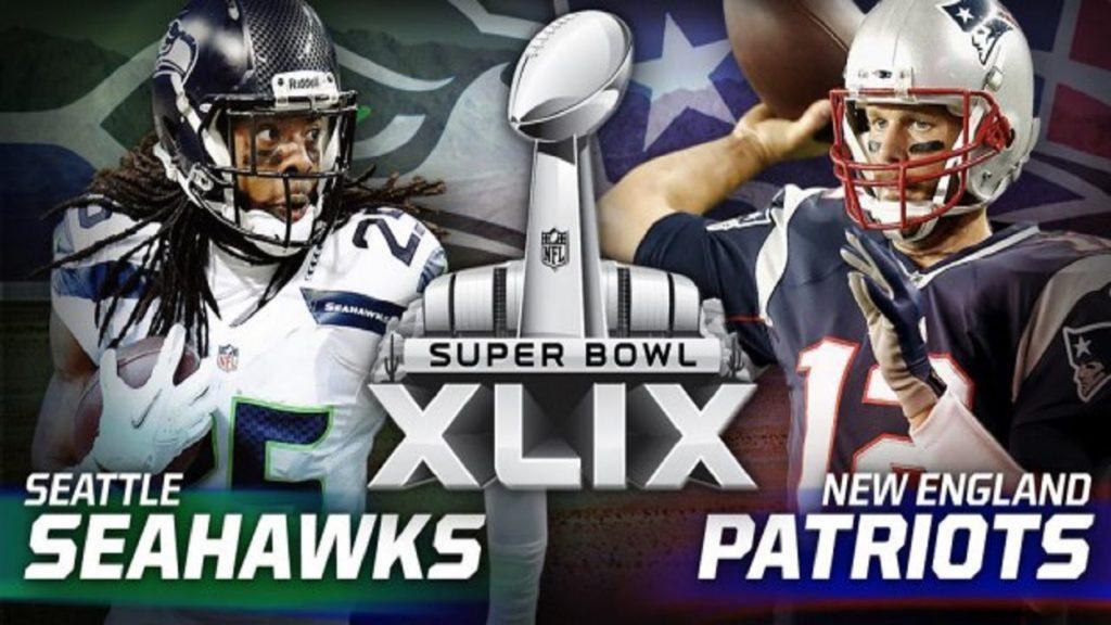 2015 Super Bowl XLIX New England Patriots vs Seattle Seahawks