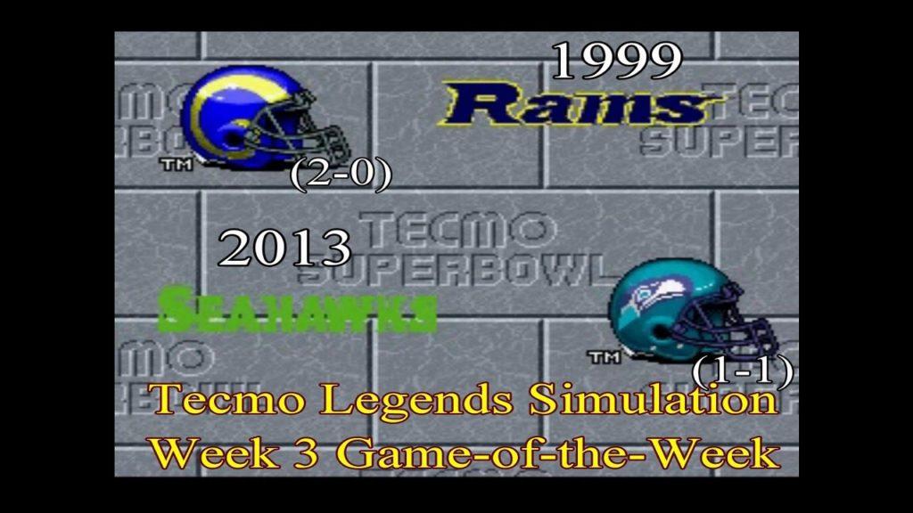 Tecmo Legends Simulation: 2013 Seahawks vs 99 Rams (Week 3 GOTW)