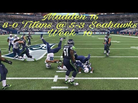 Madden 16 Gameplay 8-0 Titans @ 5-3 Seahawks  Week 10 connected franchise