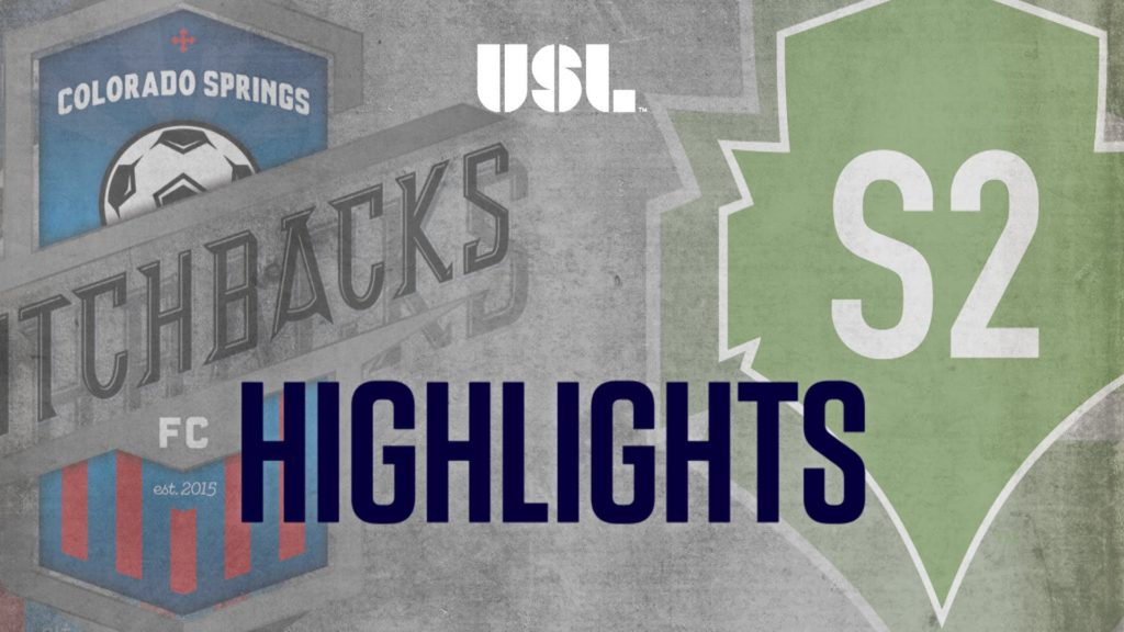 HIGHLIGHTS: Colorado Springs Switchbacks FC vs Seattle Sounders FC 2 9-17-16