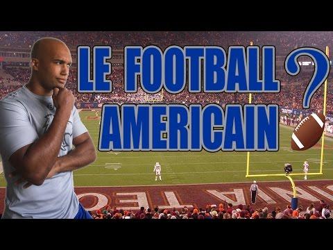 LE FOOTBALL AMERICAIN ?