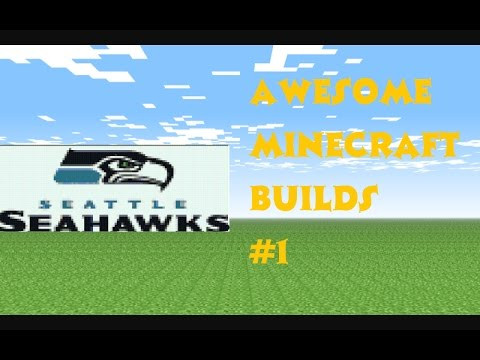 Awesome Minecraft Builds #1- The Seattle Seahawks Logo