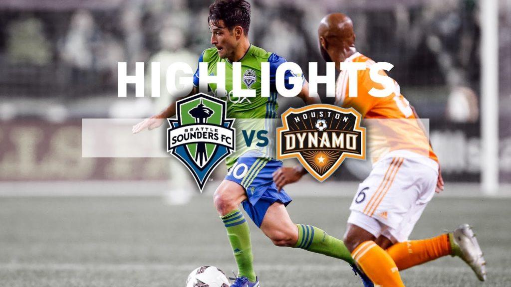 Highlights: Seattle Sounders FC vs Houston Dynamo