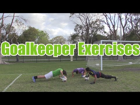Goalkeeper Exercises and Drills