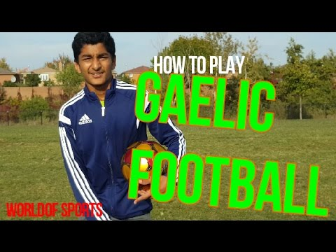 How to play Gaelic Football for Beginners – RULES EXPLAINED!
