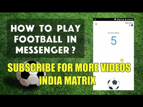 HOW TO PLAY FOOTBALL ON MESSENGER   Online & Offline   Making High Score.