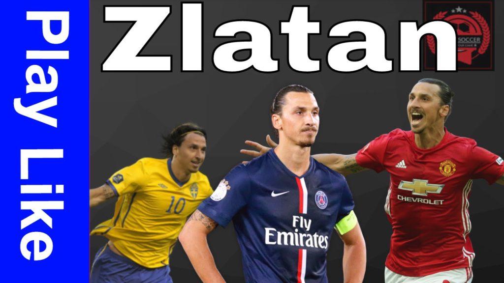 How To Play Football Like Zlatan Ibrahimovic