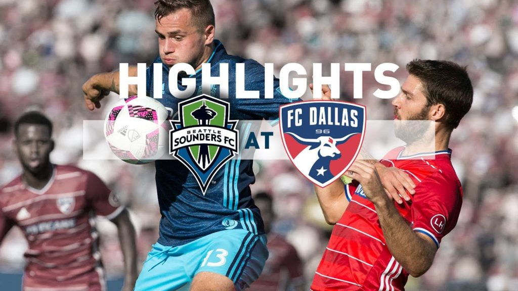 Highlights: Seattle Sounders FC at FC Dallas