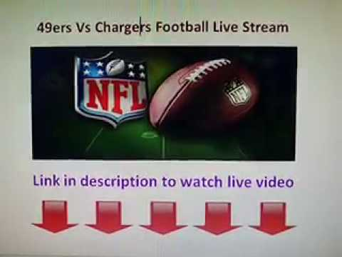 San Francisco 49ers vs San Diego Chargers live stream NFL Football game