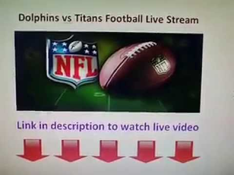 Miami Dolphins vs Tennessee Titans live stream NFL Football game