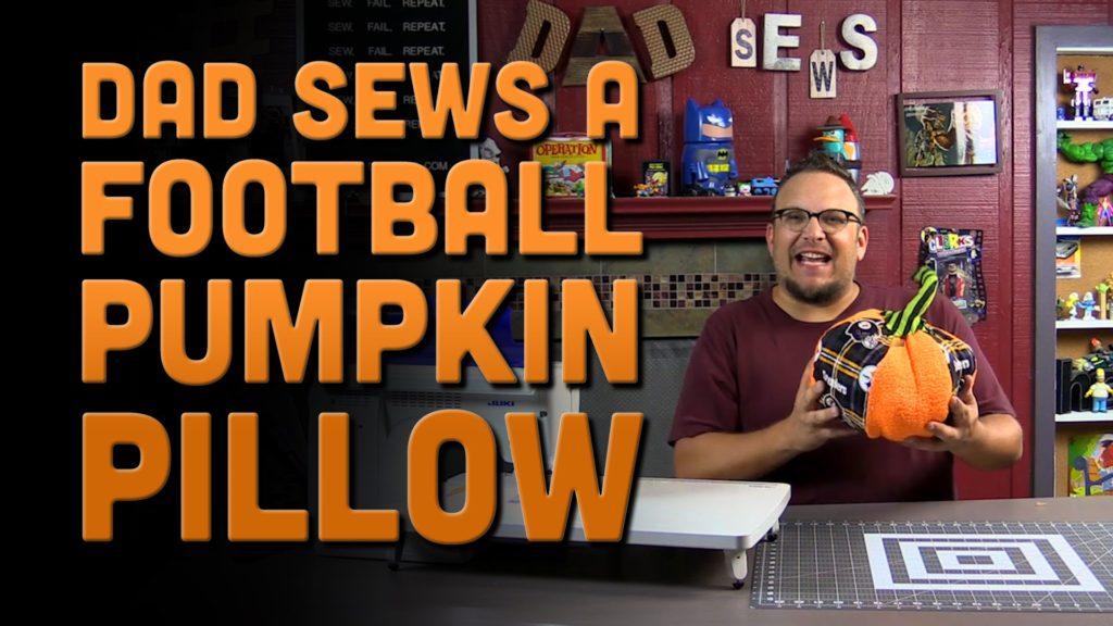 Dad Sews A Football Pumpkin Pillow – (how to sew a stuffed pumpkin)