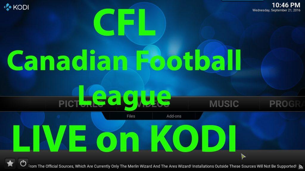 CFL Canadian Football League LIVE on KODI XBMC