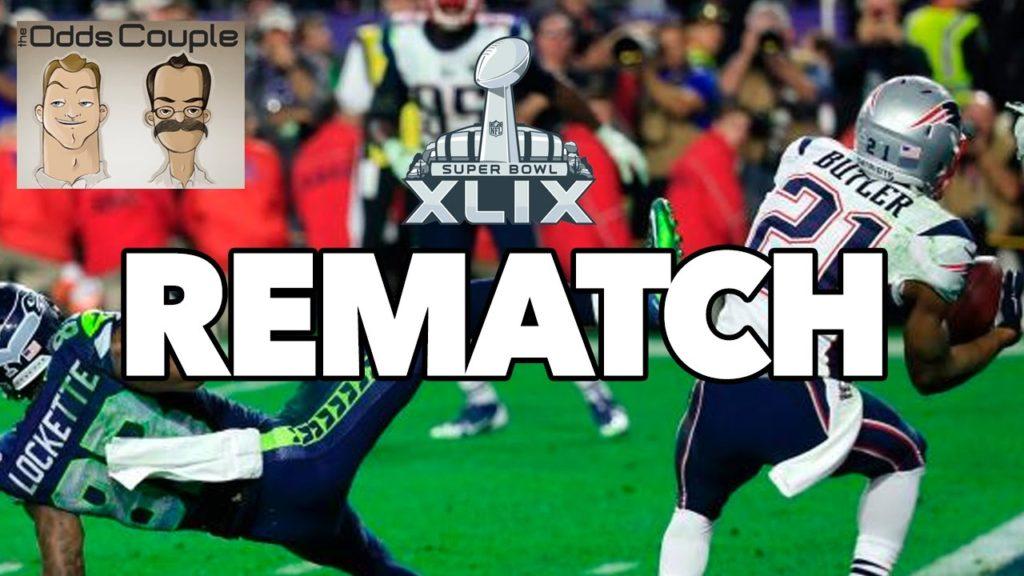 Super Bowl 49 Rematch: Seahawks vs Patriots Preview | The OddsCouple