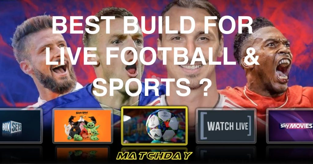 TOP BUILD FOR LIVE FOOTBALL & SPORTS – How to install the Gentec Build on Kodi
