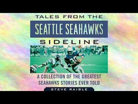 Tales from the Seattle Seahawks Sideline Audiobook | Steve Raible, Mike Sando