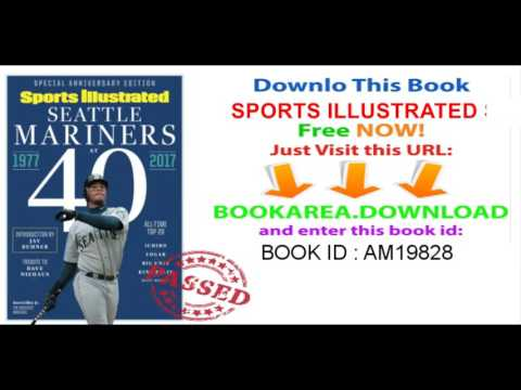 SPORTS ILLUSTRATED Seattle Mariners at 40   Ken Griffey Jr  Cover