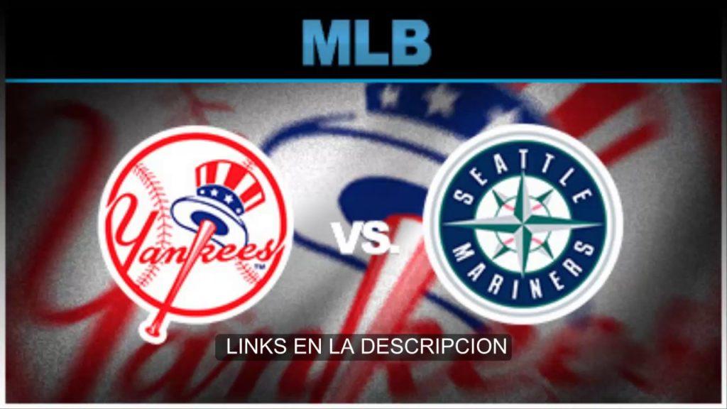 Yankees vs  Mariners en vivo 20-07-2017    Live   