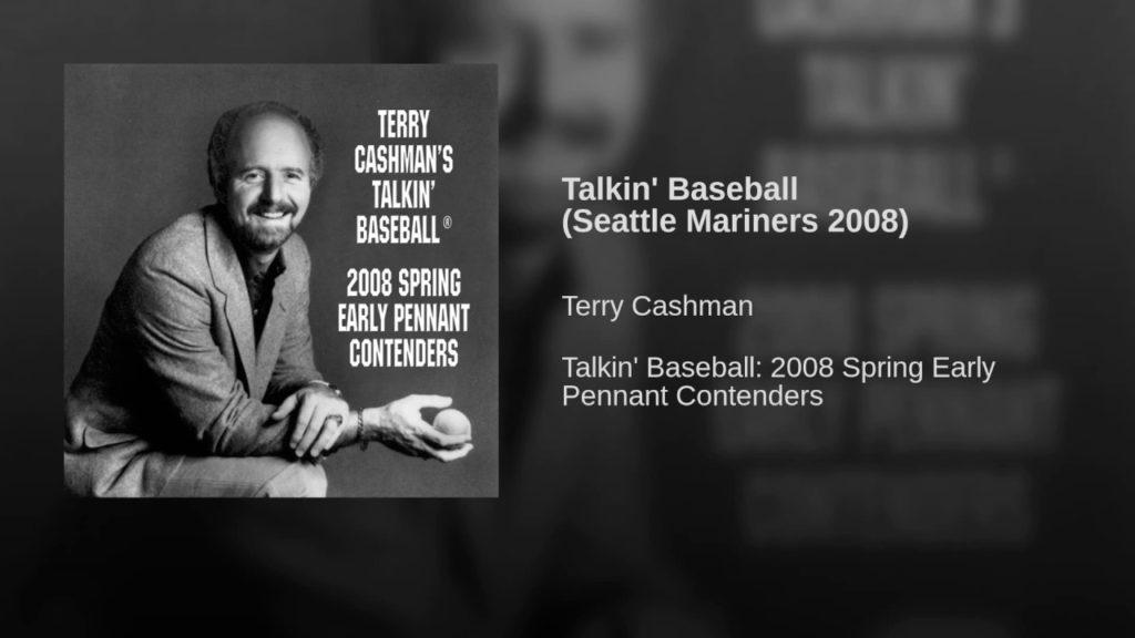 Talkin' Baseball (Seattle Mariners 2008)