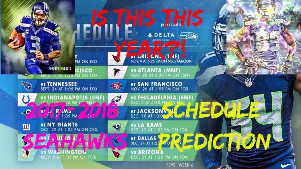 MY PREDICTIONS FOR THE SEATTLE SEAHAWKS SCHEDULE! (2017-2018)
