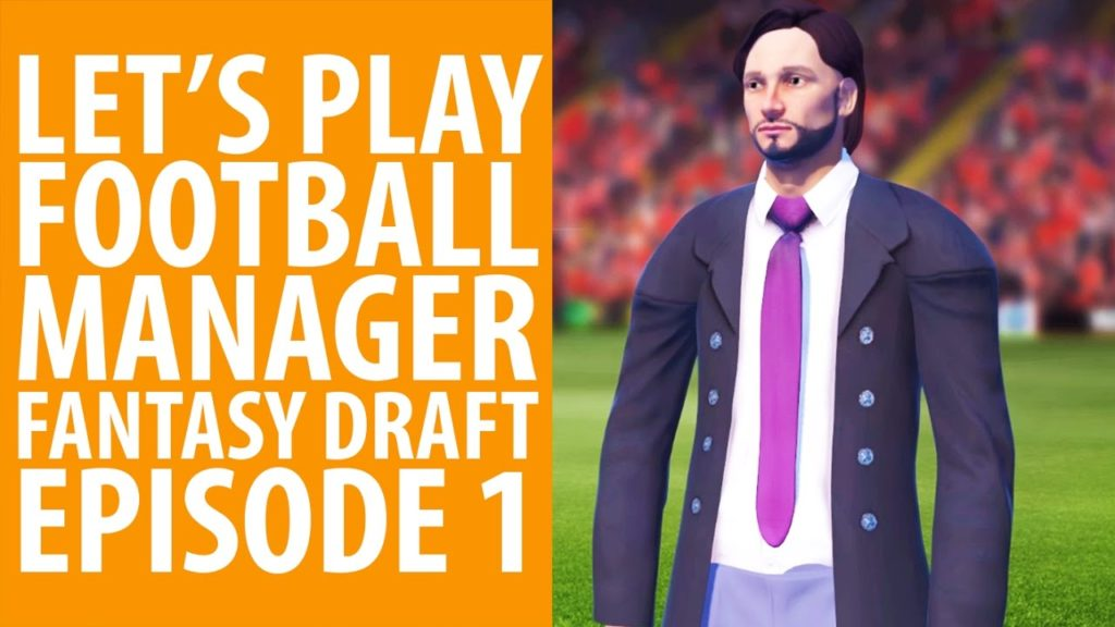 Football Manager 2017 Fantasy Draft mode Let's Play | Episode 1: A.C. PCGNissimo