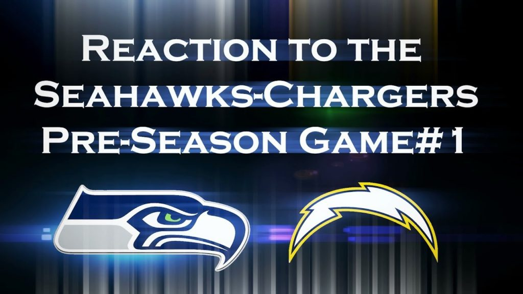 Reaction to the Seahawks-Chargers Game – 48-17