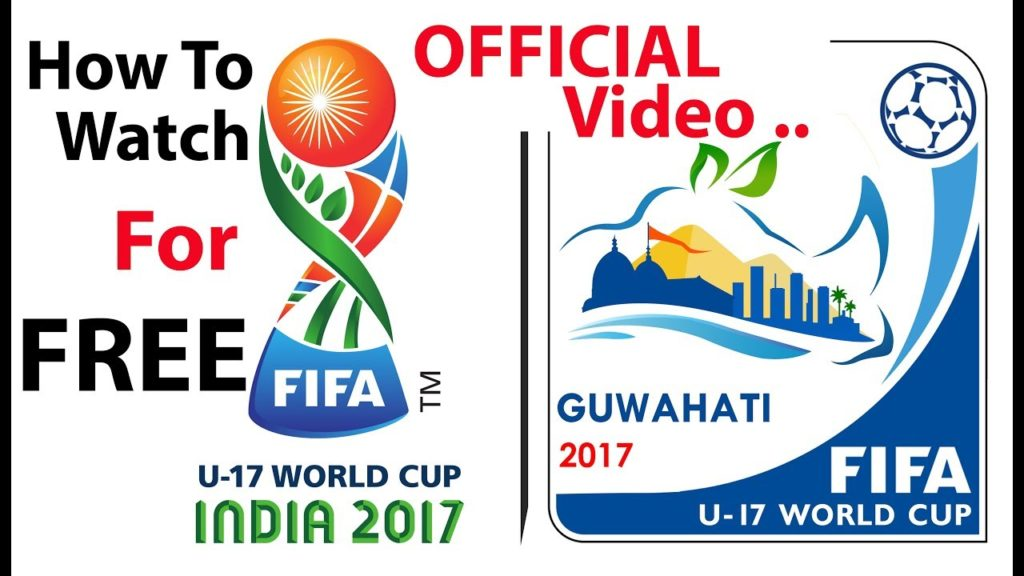 How To Watch FIFA Under -17 FOOTBALL World Cup For Free By Official