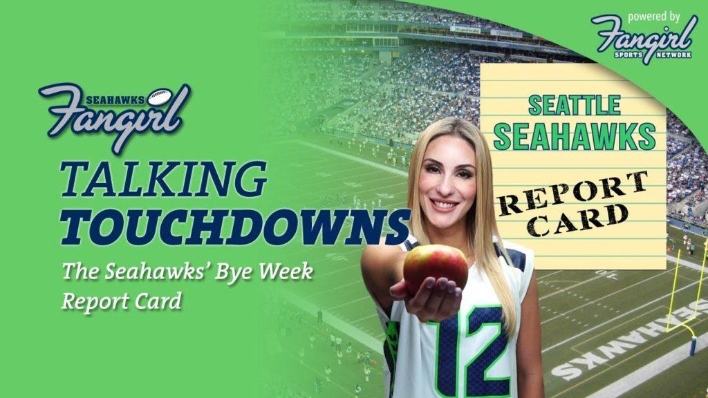 The Seahawks' Bye Week Report Card | Seahawks Fangirl