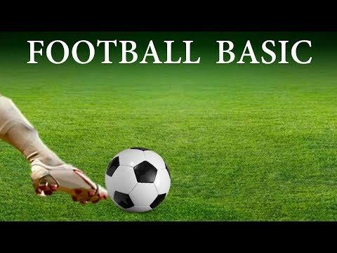Football Basic- Football Rules- Understanding Football