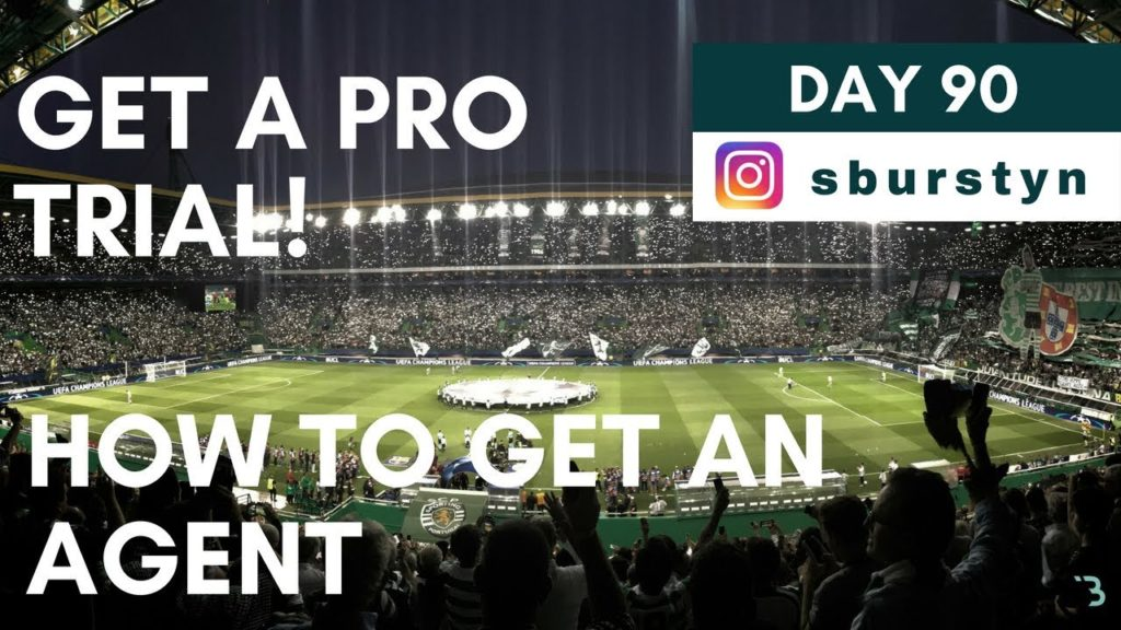 HOW TO CONTACT FOOTBALL/SOCCER AGENTS – GET A PRO TRIAL   Day 90