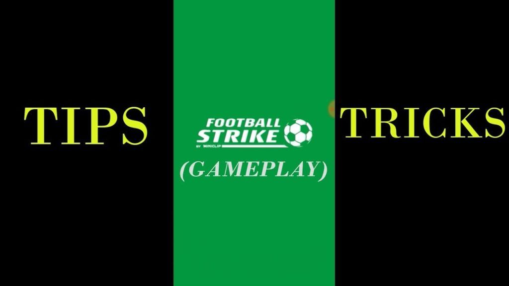 Football Strike Tips and Tricks (Game-play)