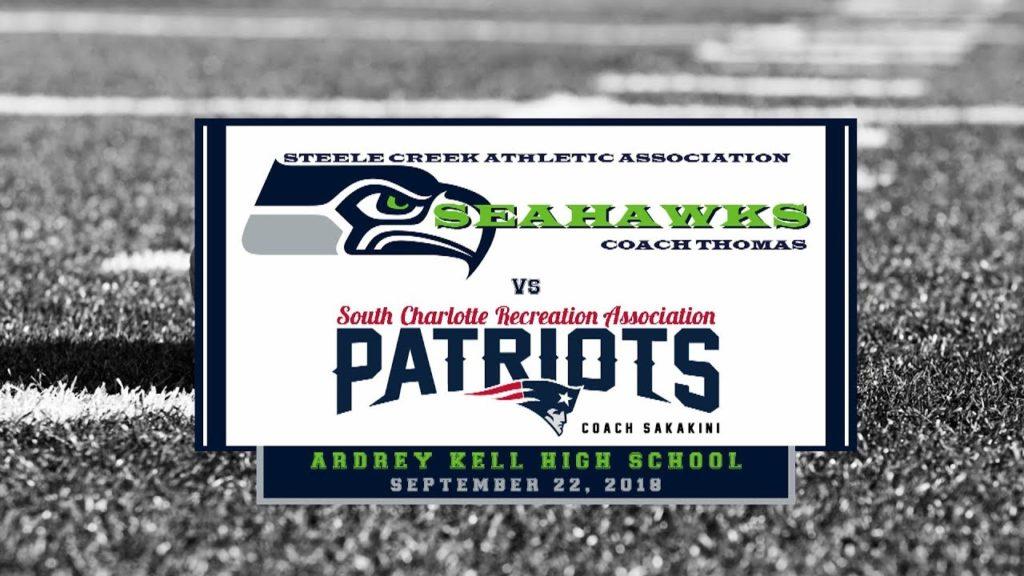 2018 Game 3 Steele Creek Seahawks vs SCRA Patriots 09222018