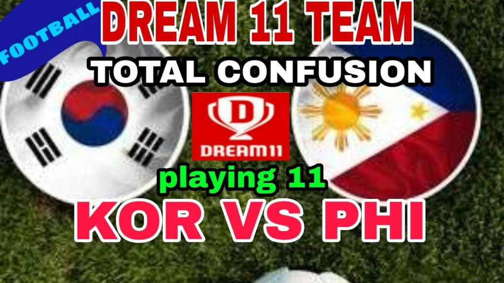 KOR VS PHL FOOTBALL DREAM 11 TEAM WITH PLAYING 11 || KOREA VS PHILIPPINES TEAM NEWS AND PREVIEW ||