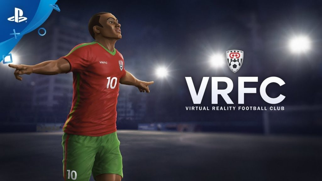 VRFC Virtual Reality Football Club – Launch Trailer | PS VR