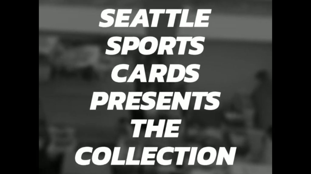 Seattle Sports Cards Presents The Collection