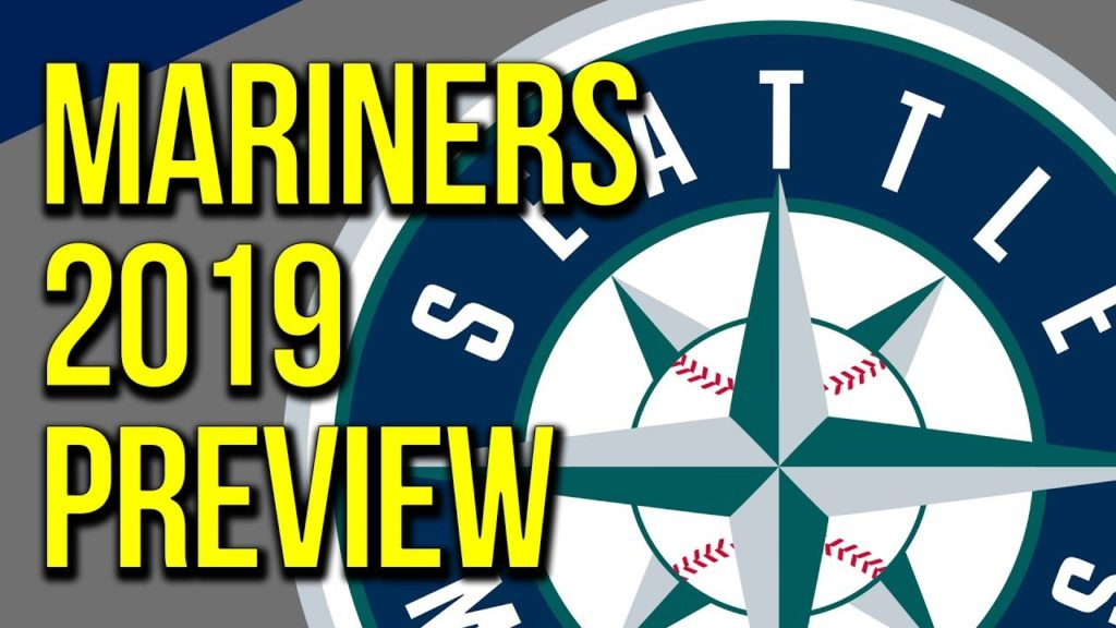 Seattle Mariners 2019 Season Preview Mariners 2019 MLB Predictions Spring Training 2019 Mariners