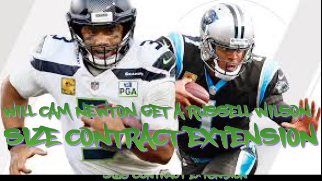 Will Cam Newton Get A Russell Wilson Type Contract ?