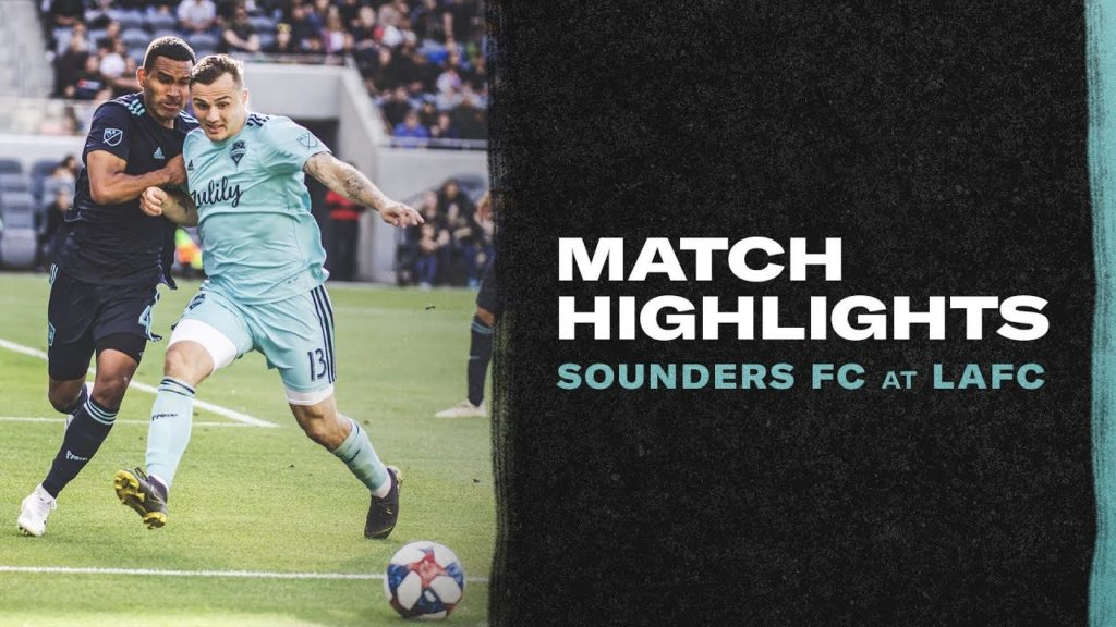 HIGHLIGHTS: LAFC vs. Seattle Sounders FC