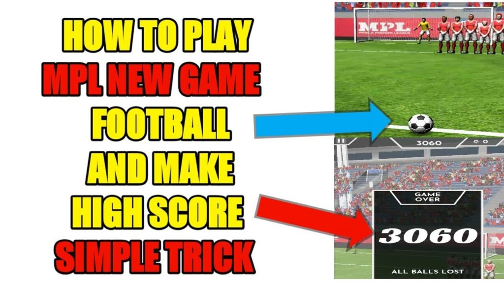 How To Play Mpl Football And Make High Score | Make Above 3000 Score In Mpl Football Working tricks