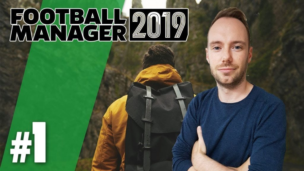Let's Play Football Manager 2019   Karriere 3 – #1 – Arbeitslos auf Jobsuche!