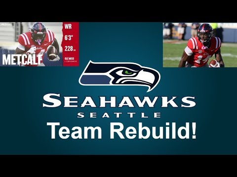 Rebuilding the Seattle Seahawks! DK Metcalf  Is A Record Holder! Madden 19 Franchise Rebuild
