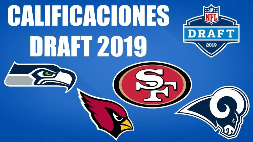 Calificaciones Draft 2019 NFC Oeste (Rams, Seahawks, 49ers, Cardinals)