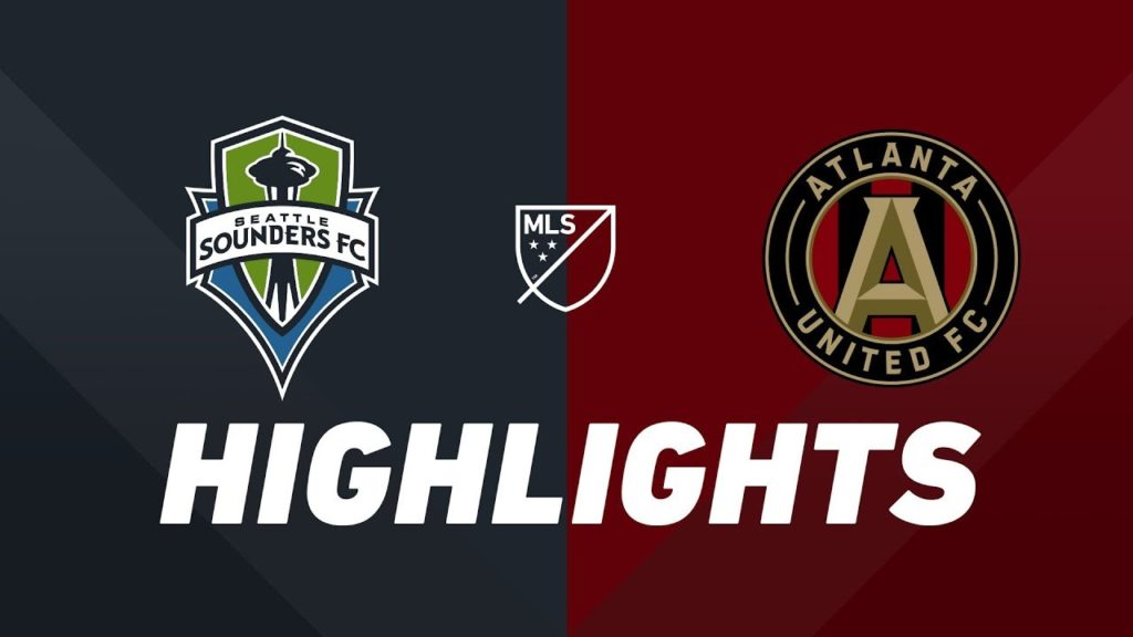 Seattle Sounders FC vs. Atlanta United FC | HIGHLIGHTS – July 14, 2019