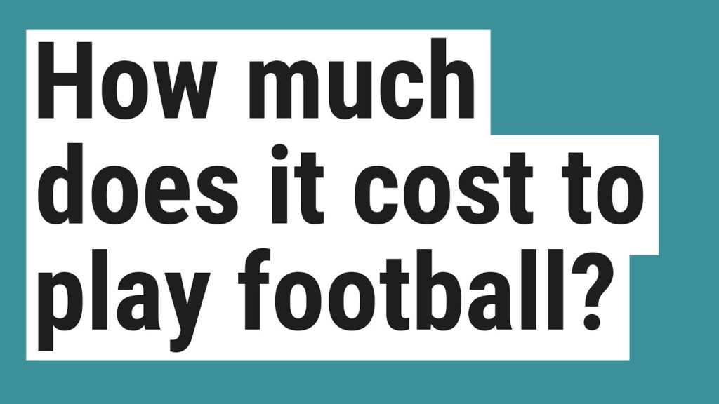 How much does it cost to play football?