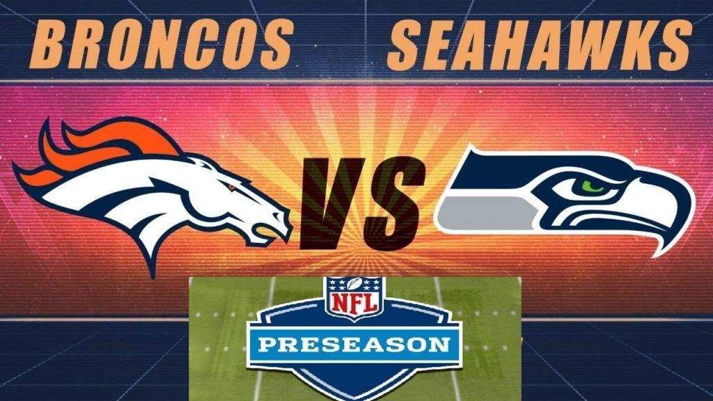 d32f33f0 Denver Broncos vs Seattle Seahawks Full Game HD | 2019 NFL Preseason ...